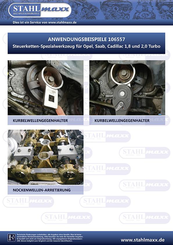 Anwendungsbeilspiele Steuerketten-Spezialwerkzeug Opel Saab Cadillac 1,8 und 2,0 Turbo