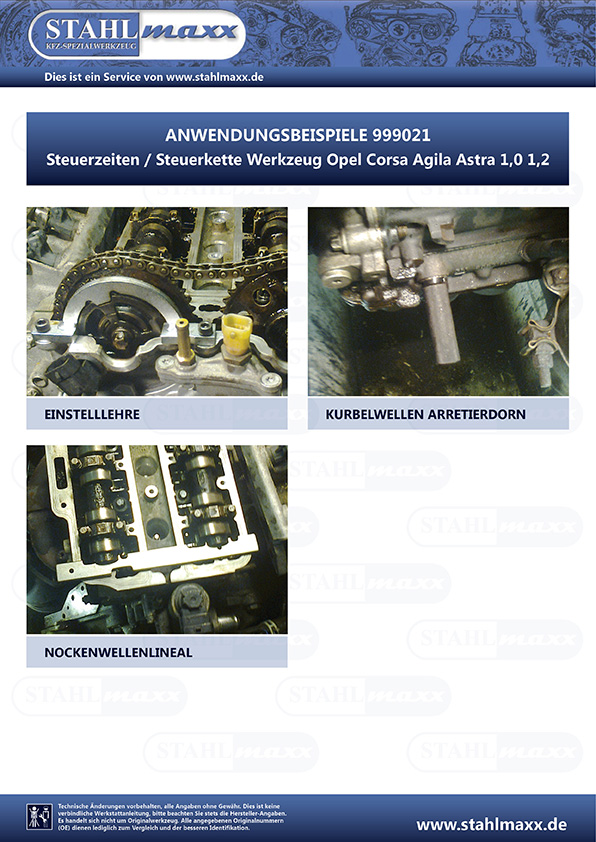 Anwendung Steuerzeiten Steuerketten-Werkzeug Opel Corsa Agila Astra 1,0 1,2